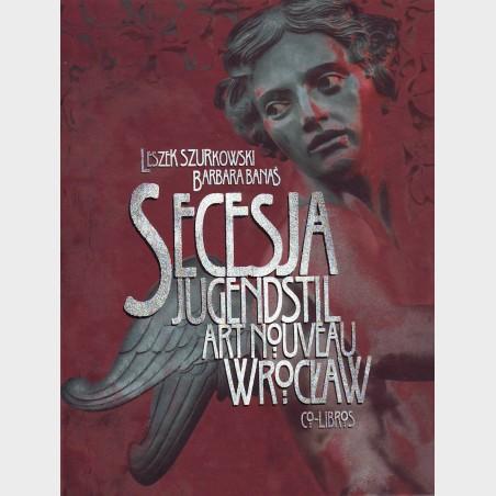 Secesja wrocławska. Secesja Jugendstil Art Noveau Wrocław