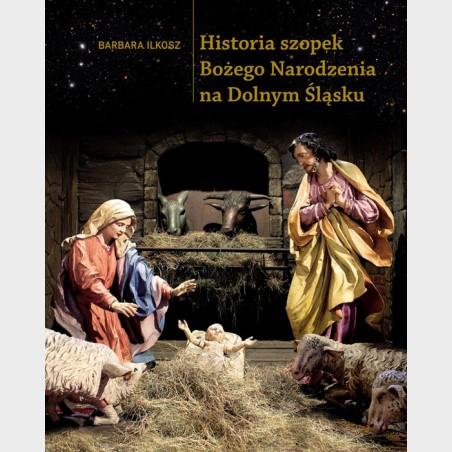 Historia szopek Bożego Narodzenia na Dolnym Śląsku