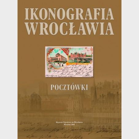 Ikonografia Wrocławia. Pocztówki