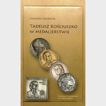 Tadeusz Kościuszko w medalierstwie