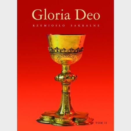 Gloria Deo. Rzemiosło sakralne. Tom II