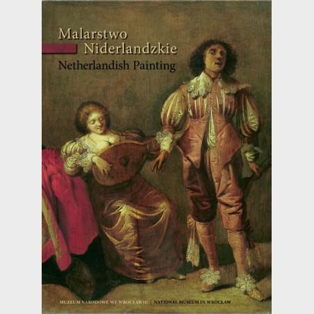 Malarstwo niderlandzkie | Netherlandish Painting