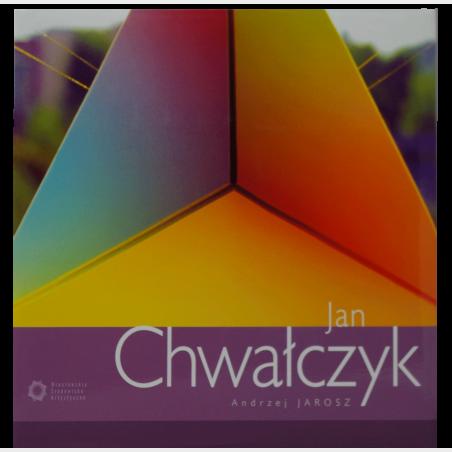 Jan Chwałczyk.  Monografia z serii Wrocławskie Środowisko...