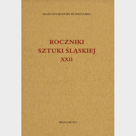 Roczniki Sztuki Śląskiej. Tom XXII