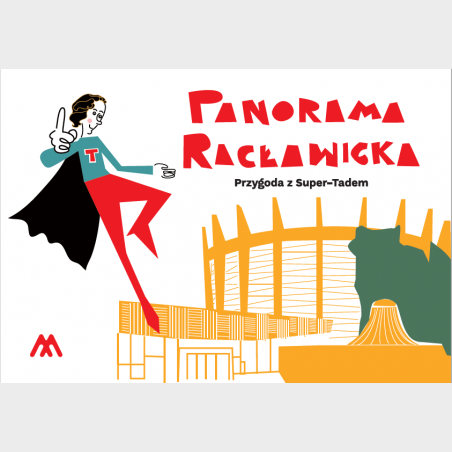 Panorama Racławicka. Przygoda z Super-Tadem