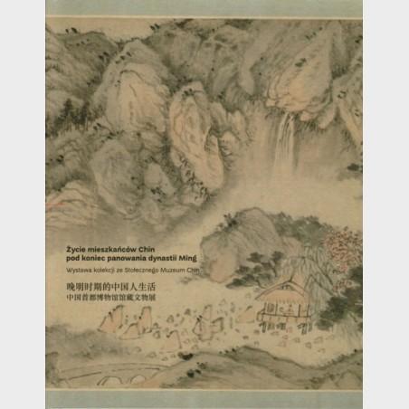 Życie mieszkańców Chin pod koniec panowania dynastii Ming