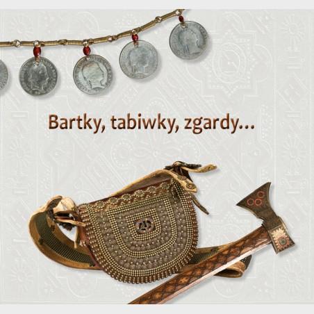 Bartky, tabiwky, zgardy…