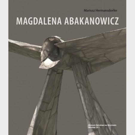 Magdalena Abakanowicz (wyd.2011)