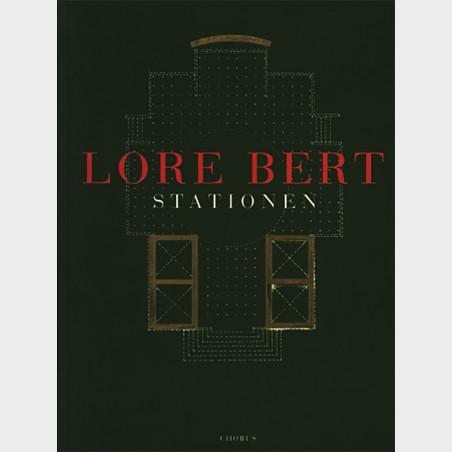 Lore Bert. Stationen