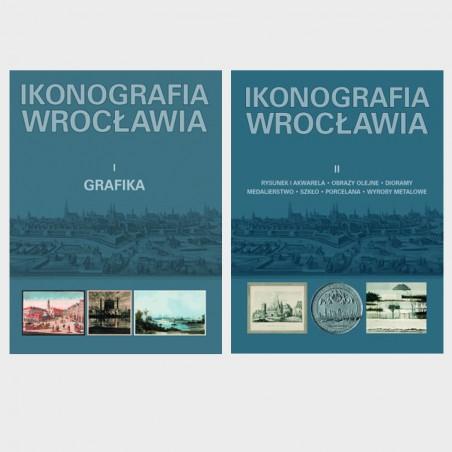Ikonografia Wrocławia. Tom I i II
