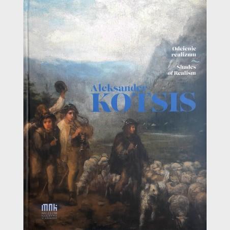 ALEKSANDER KOTSIS (1836-1877). Odcienie realizmu