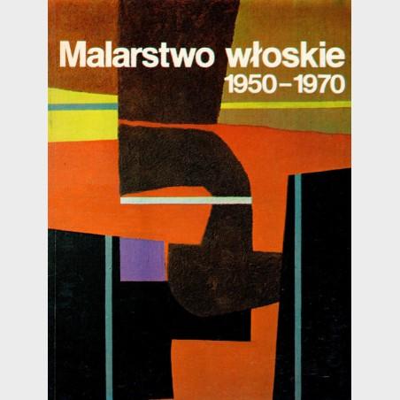 Malarstwo włoskie 1950-1970