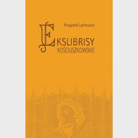 Ekslibrysy kościuszkowskie