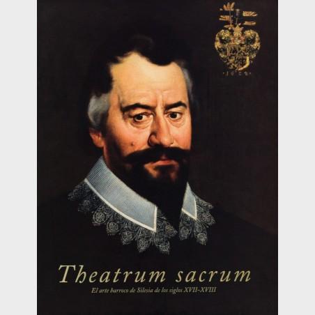Theatrum sacrum. El arte barroco de Silesia de los siglos...