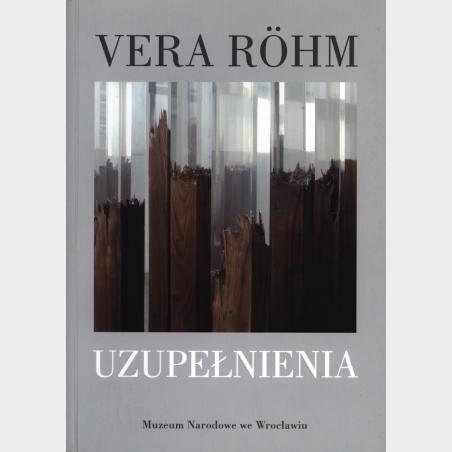 Vera Röhm. Uzupełnienia