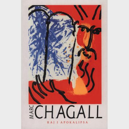 Marc Chagall. Raj i apokalipsa