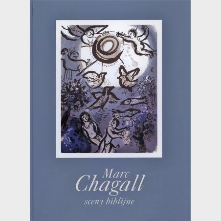 Marc Chagall. Sceny biblijne